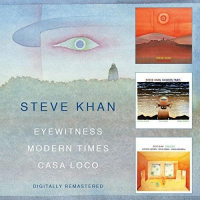 2016 top 50 most recommended CD reviews: Steve Khan: Eyewitness Trilogy by Steve Khan