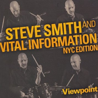 Steve Smith and Vital Information NYC Edition: Viewpoint