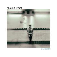 Shane Theriot: Still Motion