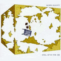 Album Still, Up In The Air by Moppa Elliott