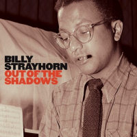Billy Strayhorn: Out Of The Shadows