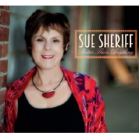 Sue Sheriff: Better Than Anything