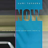Sumi Tonooka: Now