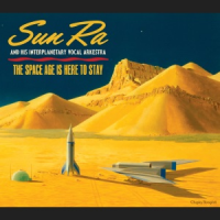 "Read ""Calling Ra, Mr. Sun Ra your rocket ship is ready"" reviewed by Mark Corroto"