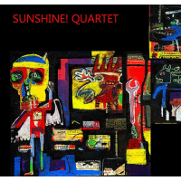 "Read ""Sunshine! Quartet"" reviewed by Glenn Astarita"
