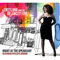 Svetlana and the Delancey Five: Night at the Speakeasy