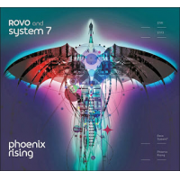 ROVO and System 7: Phoenix Rising