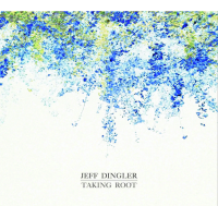 Album Taking Root by Jeff Dingler