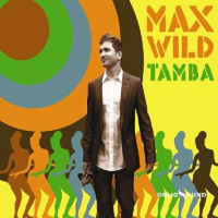 Max Wild - Tamba by Jesse Lewis