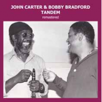 "Read ""John Carter & Bobby Bradford: Tandem"" reviewed by John Eyles"