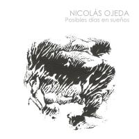 Album Posibles días en sueños by Nicolas Ojeda
