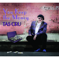 Album You Keep the Money by Tas Cru