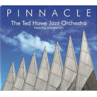 The Ted Howe Jazz Orchestra: Pinnacle