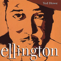 Ellington by Ted Howe
