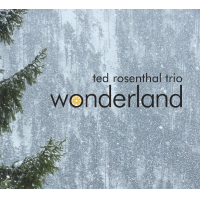 Album Wonderland by Ted Rosenthal
