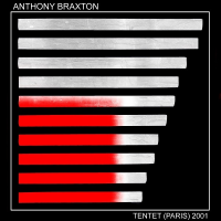 Anthony Braxton: Tentet (Paris) 2001