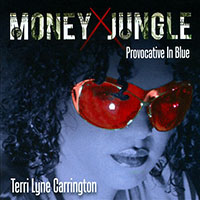 Terri Lyne Carrington—Money Jungle Provocative in Blue
