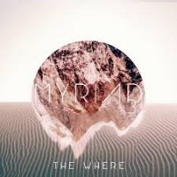 Album The Where by Myriad3