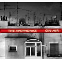 The Apophonics: On Air
