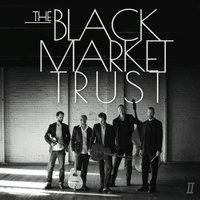 Album II by The Black Market Trust