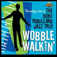 Album Wobble Walkin' by Duke Robillard
