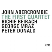 John Abercrombie: The First Quartet