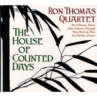 Ron Thomas Quartet: The House of Counted Days