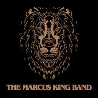 Album Marcus King: The Marcus King Band by The Marcus King Band