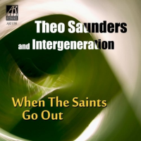 Album When The Saints Go Out by Theo Saunders