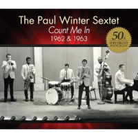 "Read ""Paul Winter Sextet: Count Me In"" reviewed by Duncan Heining"