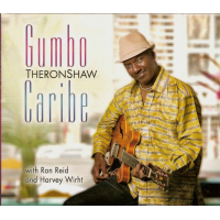 Album Gumbo Caribe by Theron Shaw