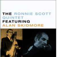 The Ronnie Scott Quintet Featuring Alan Skidmore: The Ronnie Scott Quintet Featuring Alan Skidmore