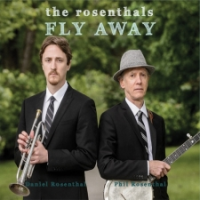 The Rosenthals: Fly Away