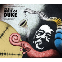 The Scottish National Jazz Orchestra: In the Spirit of Duke