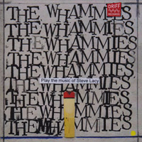 The Whammies: Play the Music of Steve Lacy