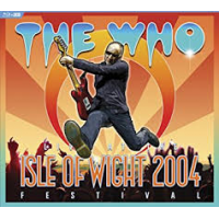 Read The Who At The Isle of Wight Festival 2004