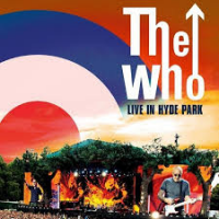 "Read ""The Who Live in Hyde Park"" reviewed by Doug Collette"