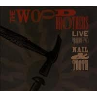 "Read ""The Wood Brothers: Live Volume Two - Nail & Tooth"" reviewed by Doug Collette"