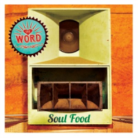 Album Soul Food by The Word