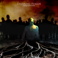 Thinking Plague: Hoping Against Hope