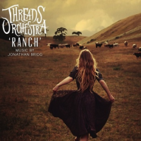 Threads Orchestra: Threads Orchestra: Ranch
