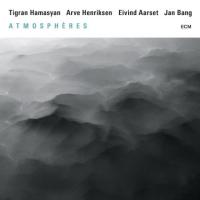 Album Atmosphères by Tigran Hamasyan