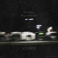 Marc Riordan/Tim Daisy: Joyride