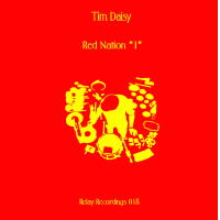 "Tim Daisy: Red Nation ""1"""