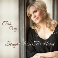 Album Songs From The Heart by Tish Oney