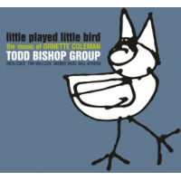Album Little Played Little Bird by Todd Bishop