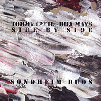 Tommy Cecil and Bill Mays: Side by Side: Sondheim Duos