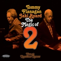 "Read ""Tommy Flanagan / Jaki Byard: The Magic of  2"" reviewed by C. Michael Bailey"