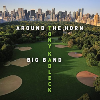"Read ""Tony Kadleck Big Band: Around the Horn"""