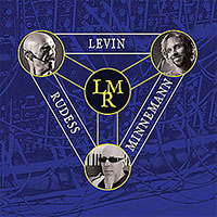 "Read ""Levin Minnemann Rudess"" reviewed by John Kelman"